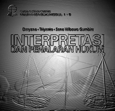 HKUM4401 Interpretasi Dan Penalaran Hukum
