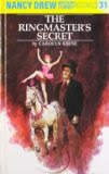 Nancy Drew: The Ringmaster's Secret - Carolyn Keene