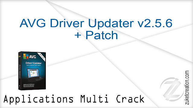 AVG Driver Updater v2.5.6 + Patch   |  17 MB
