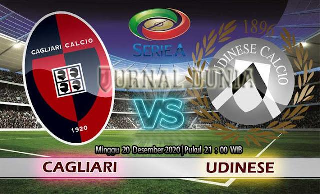 Prediksi Cagliari vs Udinese, Minggu 20 Desember 2020 Pukul 21.00 WIB