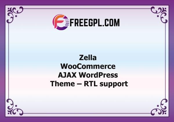 Zella – WooCommerce AJAX WordPress Theme Nulled Download Free