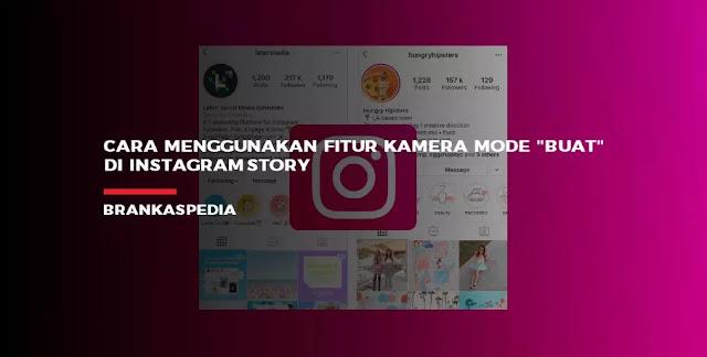 Menggunakan Kamera Mode Buat Baru Instagram Story
