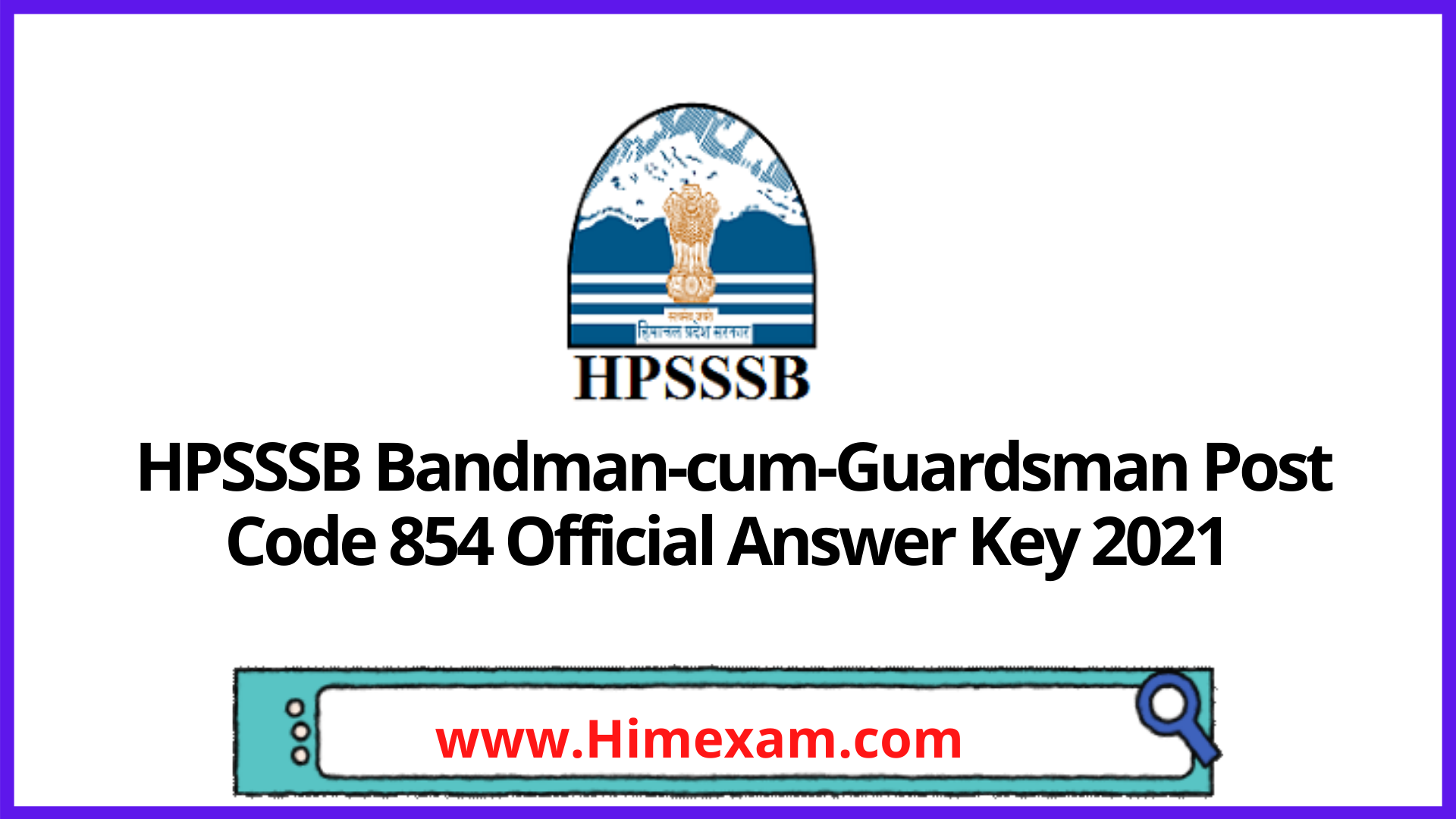 HPSSSB  Bandman-cum-Guardsman Post Code 854 Official Answer Key 2021