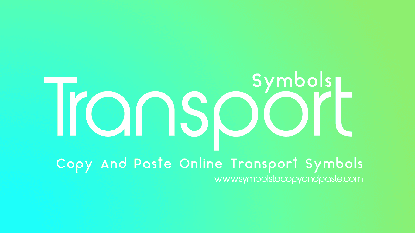 Transport Symbols - Copy and Paste Online 🚀 Transport Symbols