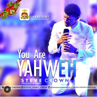 Steve crown you are Yahweh download