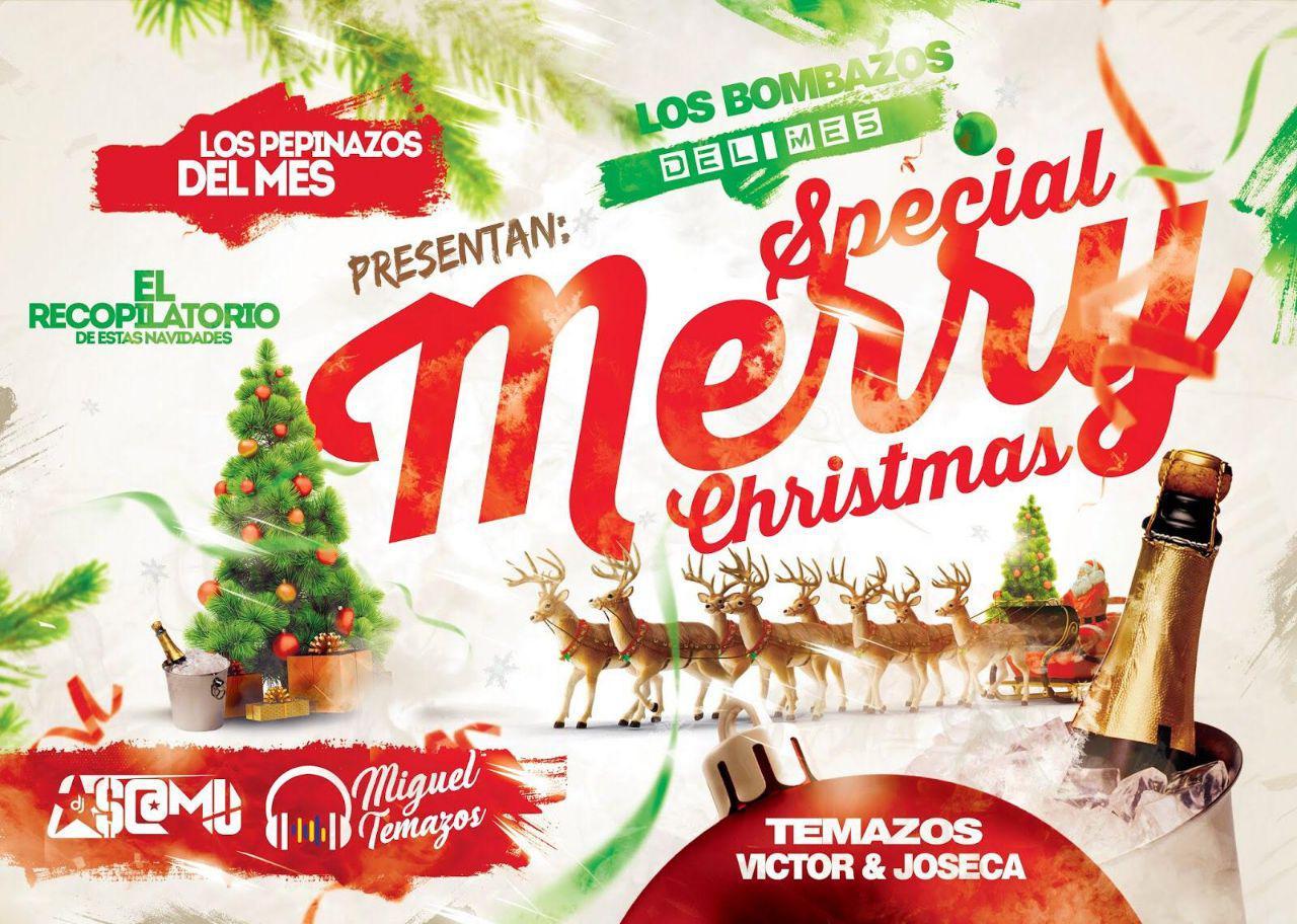 Los Pepinazos & Bombazos del Mes (Special Merry Christmas)