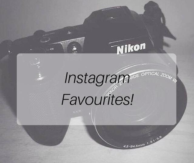 Instagram Favourites!