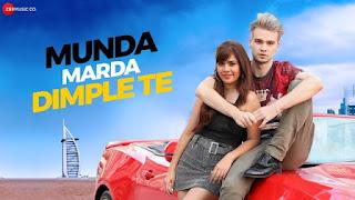 Munda Marda Dimple Te Lyrics- Bhavna & Sushant