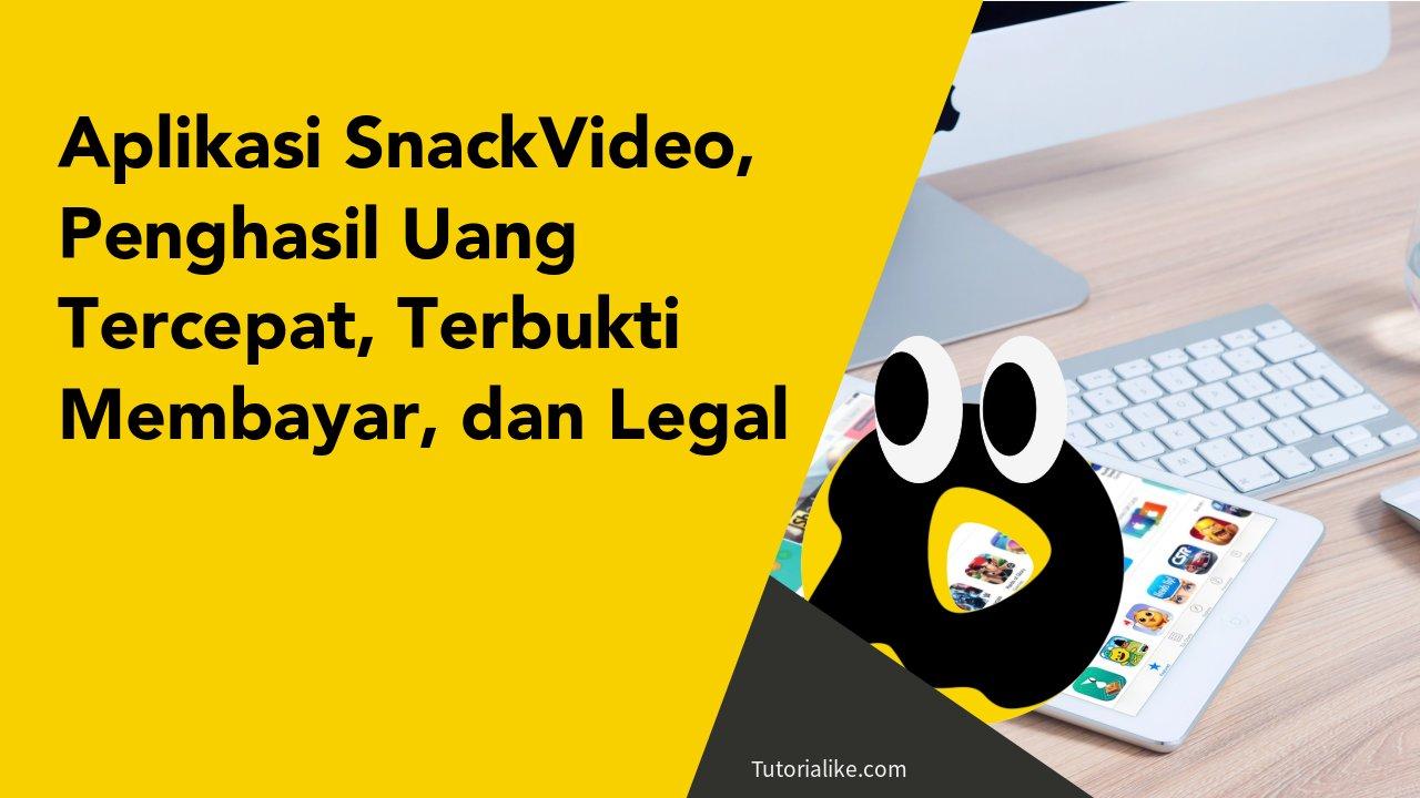 SnackVideo Jejaring Sosial Media Penghasil Uang, Lihat Selengkapnya