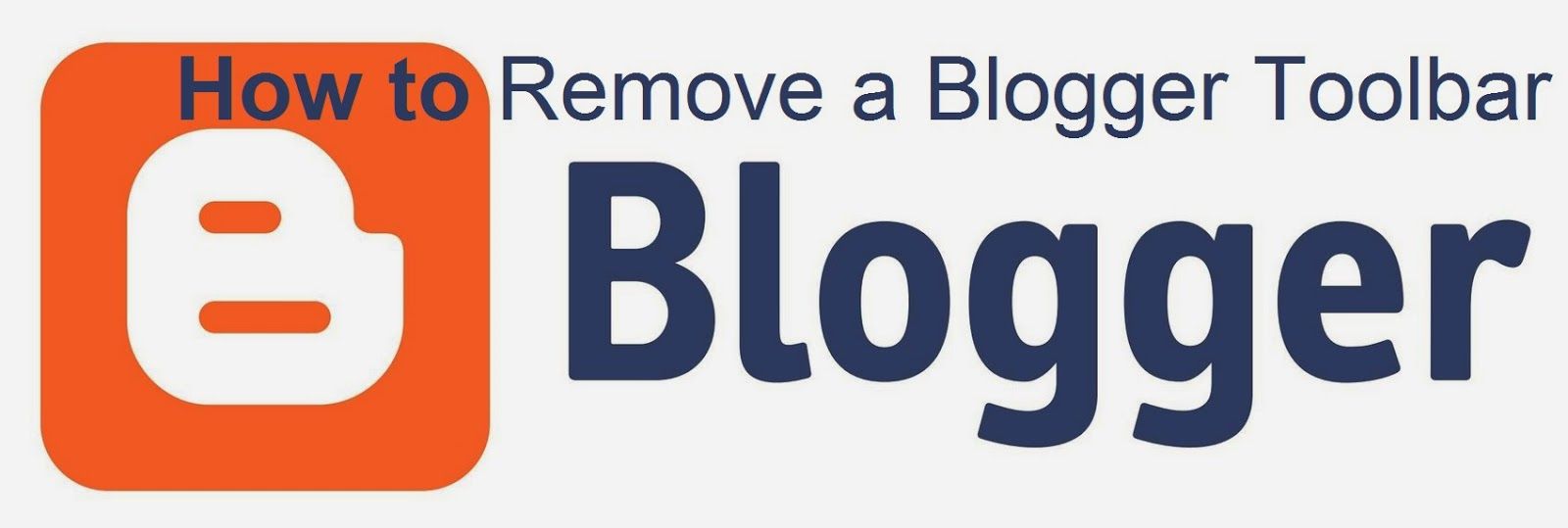 How to Remove a Blogger Toolbar : eAskme