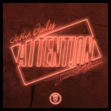Justin Quiles - Attention (Spanish Version)