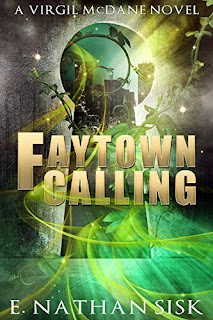 FayTown Calling - an action packed fantasy by E. Nathan Sisk