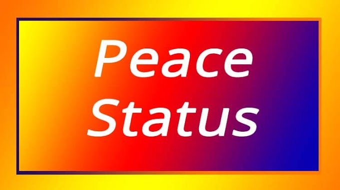 Peace Status For Whatsapp In English