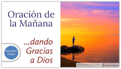 Oración de la Mañana dando Gracias a Dios