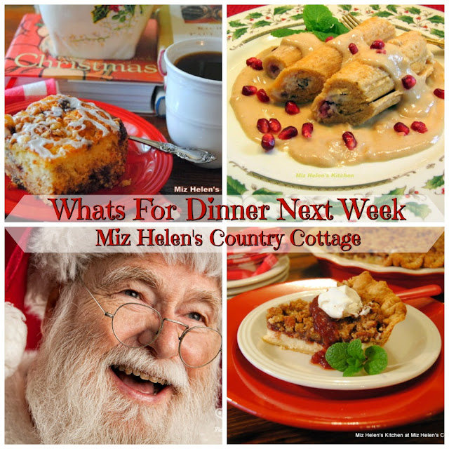 Whats For Dinner Next Week, 12-22-19 at Miz Helen's Country Cottage