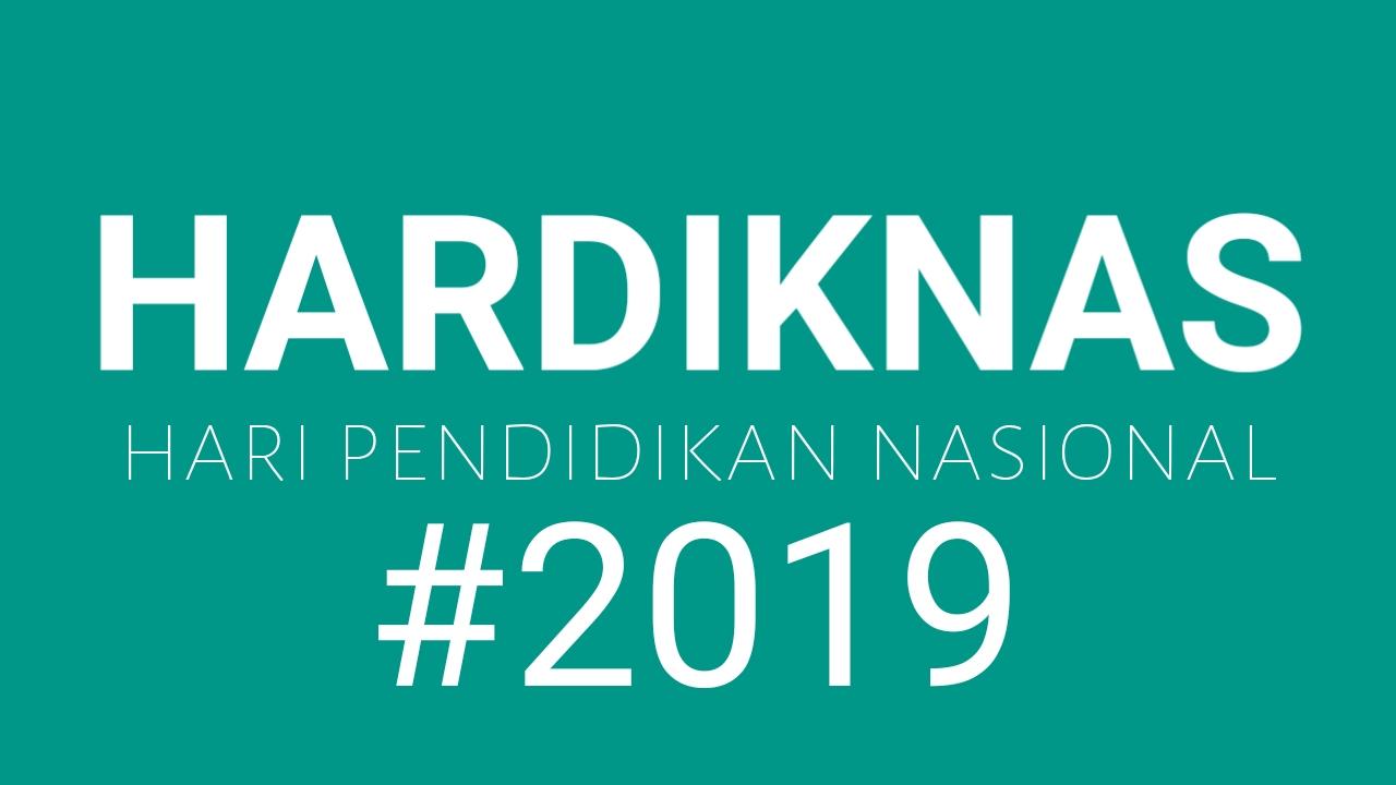 Kata Kata Ucapan Hari Pendidikan Nasional 2019 (Hardiknas)