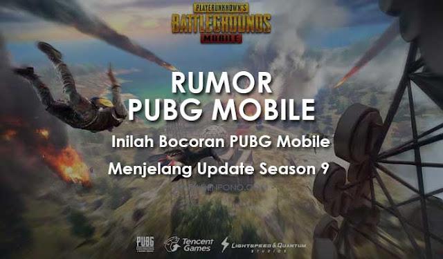 √ 10 Bocoran Update PUBG Mobile Season 9