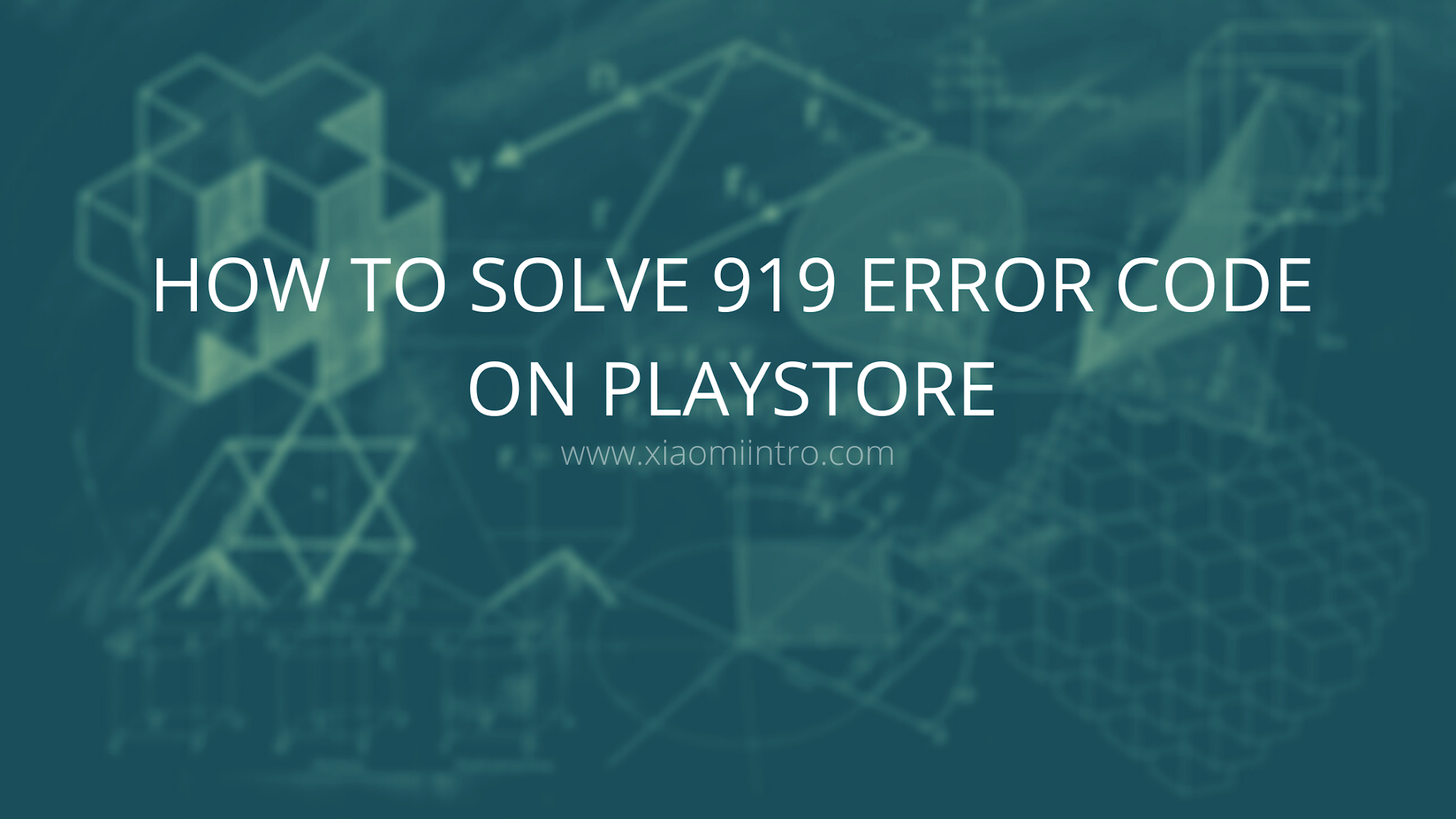 How To Solve Error Code 919 On Android Playstore