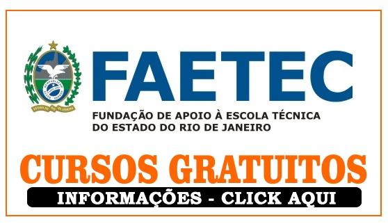 Cursos Gratuitos na FAETEC - + 6 mil vagas foram abertas