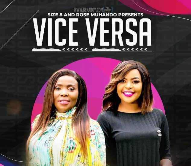 AUDIO Mp3 | Size 8 x Rose Muhando – Vice Versa | Download