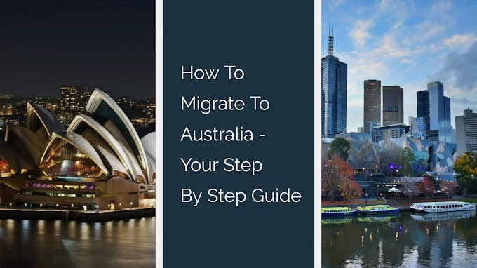 How to migrate to Australia - Step by Step