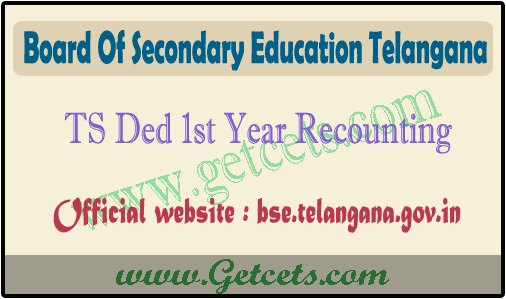 TS Ded 1st year Recounting last date 2021 details @bse.telangana.gov.in