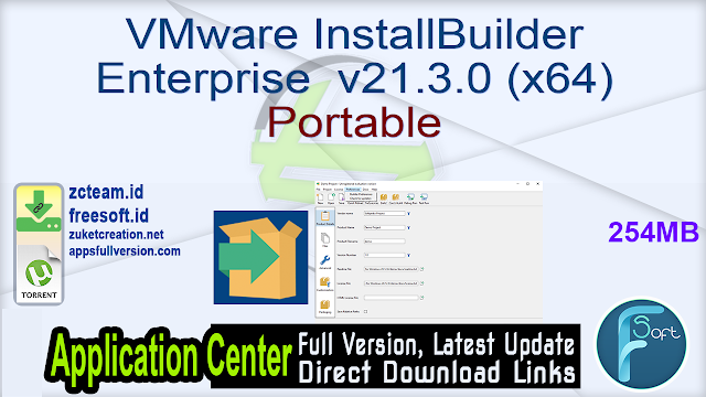 VMware InstallBuilder Enterprise v21.3.0 (x64) Portable
