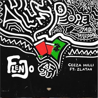 Latest Nigerian music, Ceeza Milli flenjo ft Zlatan mp3 download, Coolbaseafrica