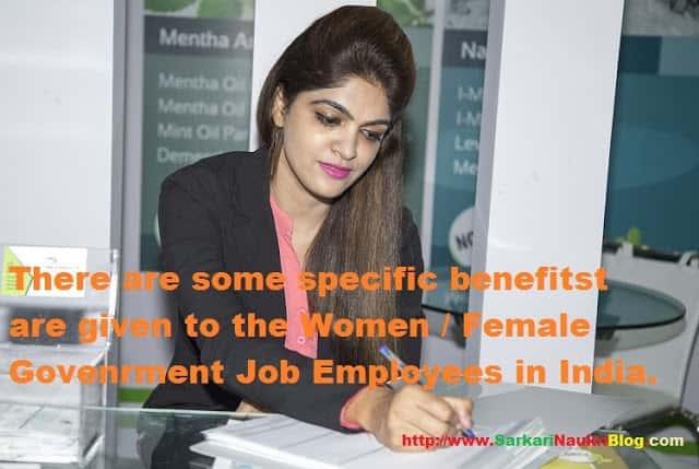 Special benefits for Women/Female Government Employees