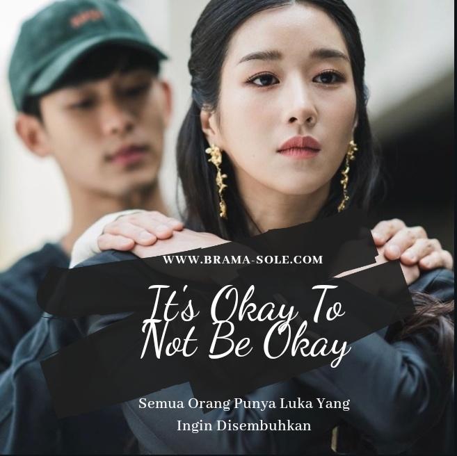 It's Okay To Not Be Okay : Semua Orang Punya Luka Yang Ingin Disembuhkan