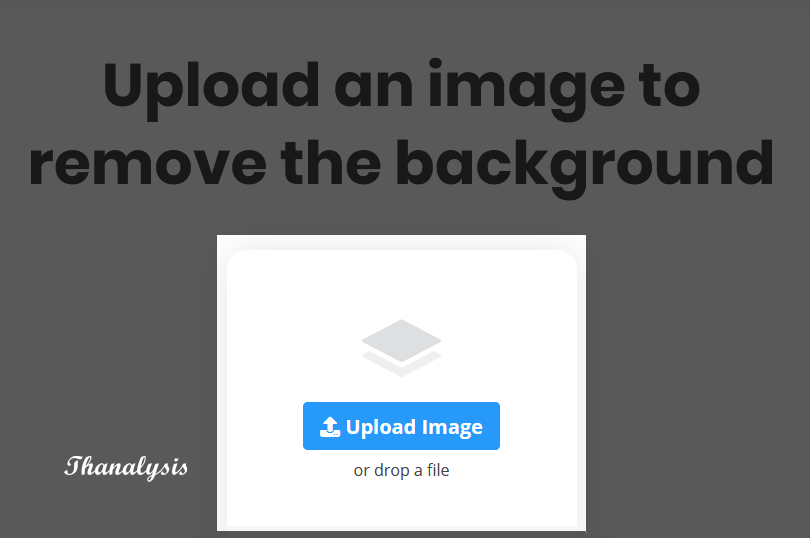 Upload the captured photo to REMOVEBG. Click on the Upload image button to select the image file and upload it.