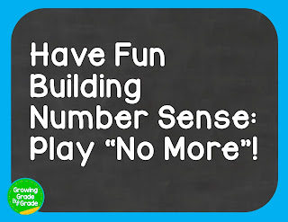 "Have Fun Building Number Sense: Play ""No More""!"