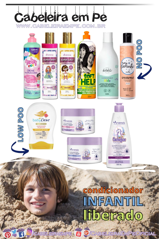 Low Poo e No Poo - Condicionador Liberado para Crianças Salon Line, Dhönna, Soul Power, BetoBita, Griffus, Arvensis e Baby Dove