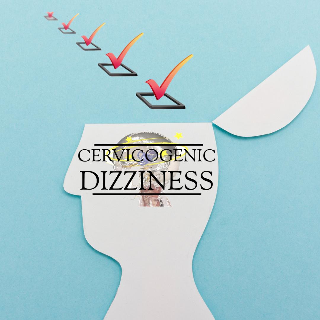 5 Symptoms of Cervicogenic Dizziness - themanualtherapist.com