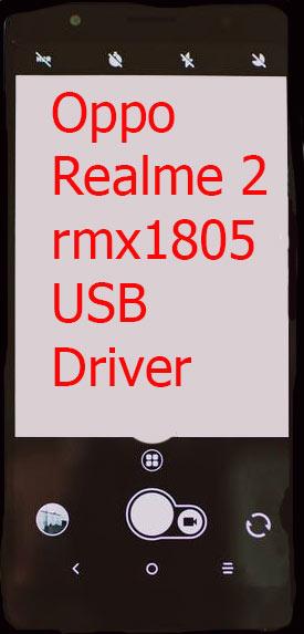 Oppo Realme 2 rmx1805 USB Driver Download