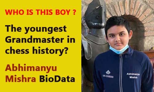 World youngest Grandmaster in chess Abhimanyu Mishra wiki biography