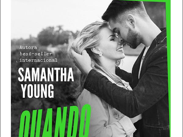 Lançamento: Quando Escolhi Você da Autora Samantha Young