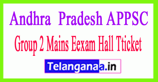 APPSC Group 2 Mains Exam Hall Tticket 2018 Download