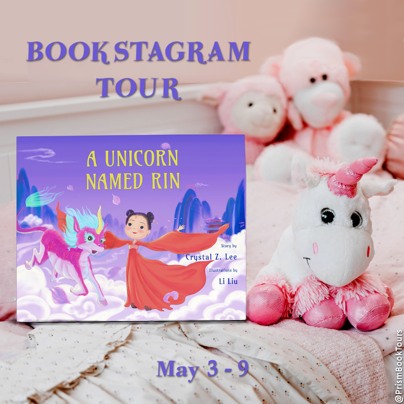 Check out the Bookstagram Tour for A UNICORN NAMED RIN by Crystal Z. Lee!