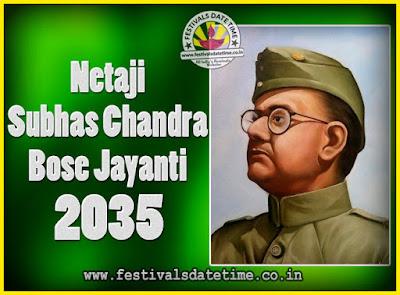 2035 Netaji Subhas Chandra Bose Jayanti Date, 2034 Subhas Chandra Bose Jayanti Calendar