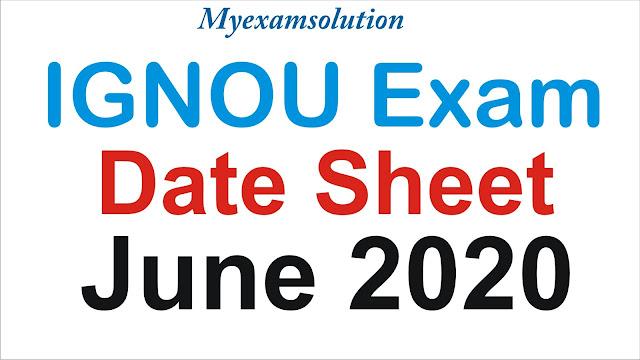 ignou date sheet , ignou date sheet for june 2020 , ignou date sheet