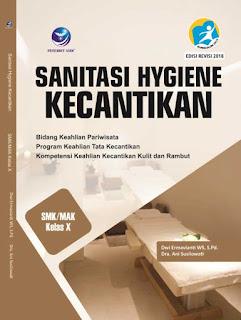 Sanitasi Hygiene Kecantikan - Bidang Keahlian Pariwisata Program Keahlian Tata Kecantikan Kompetensi Keahlian Kecantikan Kulit dan Rambut SMK/MAK Kelas X