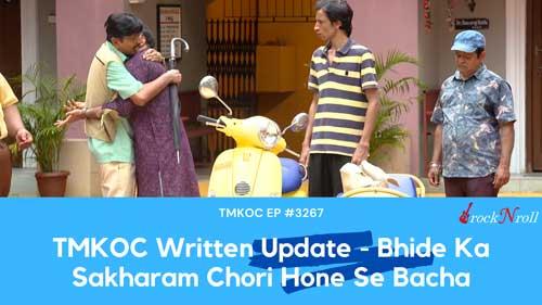 TMKOC-Written-Update-Bhide-Ka-Sakharam-Chori-Hone-Se-Bacha