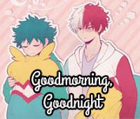Goodmorning, Goodnight