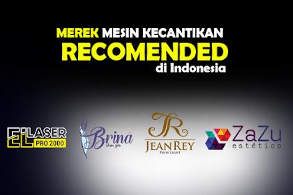 Empat Merek Mesin Kecantikan di Indonesia Recomended
