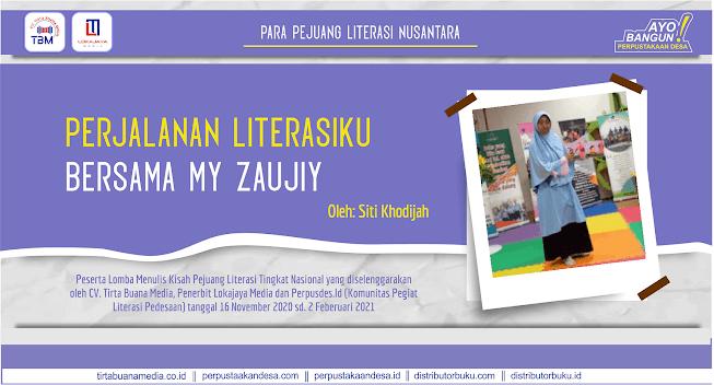 Perjalanan Literasiku Bersama My Zaujiy