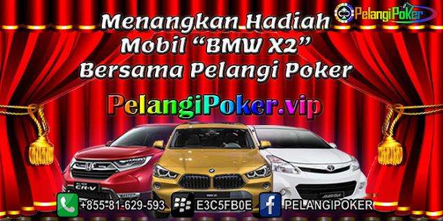 Menangkan-Hadiah-Mobil-BMW-X2-Bersama-Pelangi-Poker
