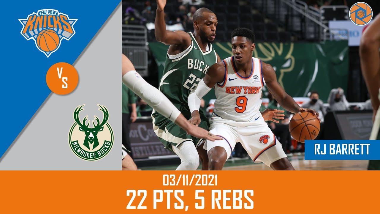 RJ Barrett 22pts 5reb vs MIL   March 11, 2021   2020-21 NBA Season