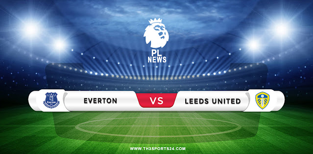 Everton vs Leeds United Prediction & Match Preview