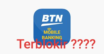 M - Banking BTN Terblokir ? Ini dia Solusinya..!!